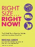Rightsize?right Now!: The 8-Week Plan to Organize, Declutter, and Make Any Move Stress-Free