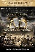 A.D. the Bible Continues: The Revolution That Changed the World (A.D. the Bible Continues)