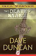 Death Of Nnanji by Dave Duncan