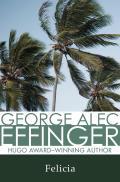 Felicia by George Alec Effinger