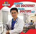 Que Hacen Los Doctores? / What Do Doctors Do? (Ayudantes de La Comunidad / Helping the Community)