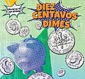 Diez Centavos - Dimes (Monedas y Billetes / Coins and Money)
