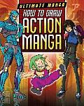 How to Draw Action Manga (Ultimate Manga)