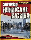 Surviving Hurricane Katrina (Surviving Disaster)