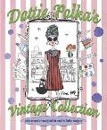 Dottie Polka's Vintage Collection: A Sketch-Doodle-Drawing Book for Would-Be Fashion Designers
