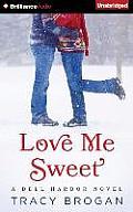 Bell Harbor Novel #3: Love Me Sweet
