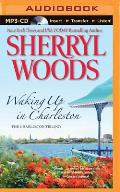 Charleston Trilogy #3: Waking Up in Charleston