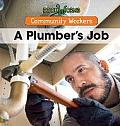 A Plumber's Job (Community Workers)