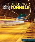 Building Tunnels (Great Engineering)