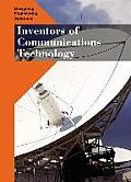 Inventors of Communications Technology (Designing Engineering Solutions)