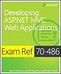Exam Ref 70-486 Developing ASP.Net MVC Web Applications (Exam Ref)