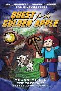 Unofficial Graphic Novel 01 Quest for the Golden Apple A Graphic Novel for Minecrafters