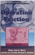 Oparation Friction 1990-1991:...