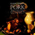 Classic Cooking With Pork