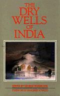 Dry Wells Of India An Anthology Agains