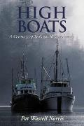 High Boats: A Century of Salmon Remembered