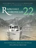 Raincoast Chronicles #22: Raincoast Chronicles 22: Saving Salmon, Sailors and Souls: Stories of Service on the BC Coast