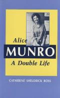 Alice Munro: A Double Life Cover