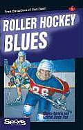 Sports Stories #17: Roller Hockey Blues