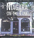 Niagra on the Lake Its Heritage & Festival