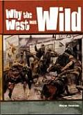 Why the West Was Wild Cover