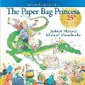 Paper Bag Princess The Story Behind the Story 25th Anniversary Edition