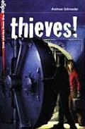 Thieves!: Ten Stories of Surprising Heists, Comical Capers, and Daring Escapades
