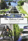 Rideau Canal: A Historical Guide