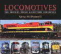 Locomotives The Modern Diesel & Electric Reference