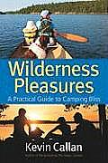 Wilderness Pleasures: A Practical Guide to Camping Bliss Cover