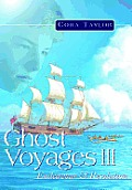 Ghost Voyages Fantasy #3: Ghost Voyages III: Endeavour & Resolution