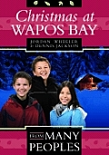 Christmas at Wapos Bay (From Many Peoples)