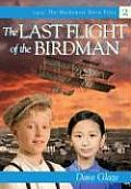 Last Flight of the Bird Man
