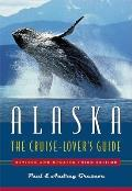 Alaska: The Cruise Lover's Guide