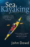 Sea Kayaking 5TH Edition a Manual for Long Dista