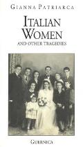 Italian Women and Other Tragedies