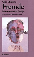 Fremde: A Discourse of the Foreign