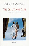 Great Light Cage Collected & New Poems
