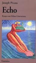 Echo Essays On Other Literatures
