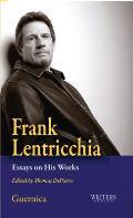 Frank Lentricchia: Essays on His Works