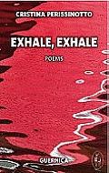 Exhale, Exhale