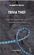 Trivia Thief: Selected Poems: 1969-2009