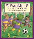 Franklin Plays the Game (Franklin)