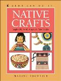 Native Crafts Inspired By North Americas