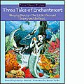 Three Tales of Enchantment (Once-Upon-A-Time)