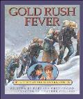 Gold Rush Fever A Story Of The Klondike