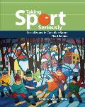 Taking Sport Seriously Social Issues in Canadian Sport