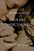 The Manuscripts of Pauline Archange (Exile Classics)
