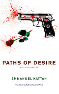 Paths of Desire: A Mystery Thriller