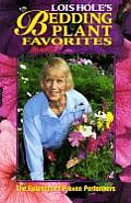 Lois Hole's Bedding Plant Favorites #1: Lois Hole's Bedding Plant Favorites